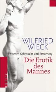 Wilfried Wieck - Die Erotik des Mannes