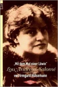 Irmgard Hülsemann - Das Leben der Lou Andreas Salome